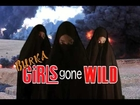 Burka Girls Gone Wild