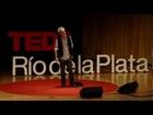 Vivir del aire: Lalo Mir at TEDxRiodelaPlata