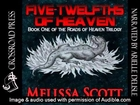 Five Twelfths of Heaven Audiobook - Unabridged (Chapter 1, Part 1) by Melissa Scott