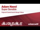 Adam Navel - Super Sensible (Daniel Kandi's Bangin' Remix)