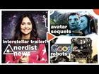 GOOGLE Robots, INTERSTELLAR Trailer, Steam Box & More: Nerdist News w/ Jessica Chobot