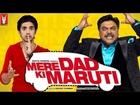 Mere Dad Ki Maruti - Theatrical Trailer