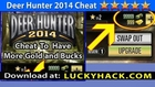 Deer Hunter 2014 Cheat (Hack) Bucks and Gold 9999999