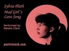 Sylvia Plath - Mad Girl's Love Song
